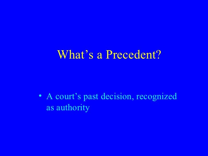 an analysis of the precedent doctrine in australian courts The english legal system is based on applications of the doctrine of precedent,  precedent set by higher courts,  english legal system and judicial precedent.