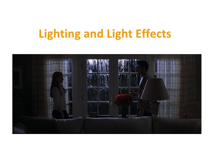 Lighting and Light Effects