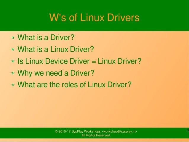 Introduction to Linux Drivers Slide 3