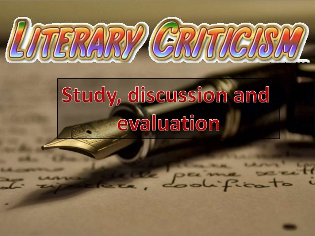o Greeks – 5th Century inaugurated the formal study of literary Criticism o Plato – 427-347 BC morality (rationality) o Ar...