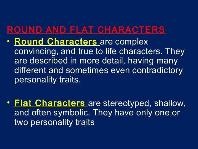 an introduction to the literary analysis of static and dynamic characters Typically the characters in a fictional  has given rise to an additional sense of the term character frequent in literary  static and dynamic.