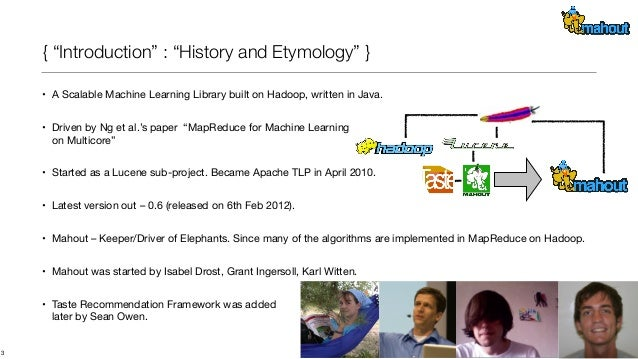 Introduction to Mahout and Machine Learning Slide 3