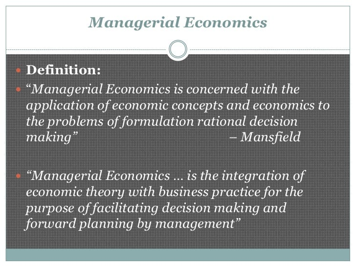 application of managerial economics Basic principles in the application of managerial economics, what is economics  and introduction, micro economics normative (prescriptive).