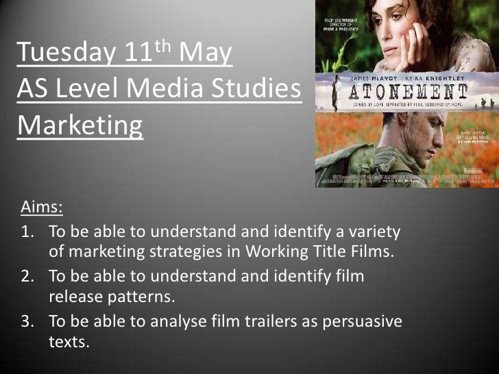 Tuesday 11th MayAS Level Media StudiesMarketing<br />Aims:<br />To be able to understand and identify a variety of marketi...