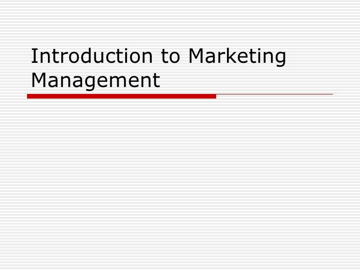 Introduction to MarketingManagement