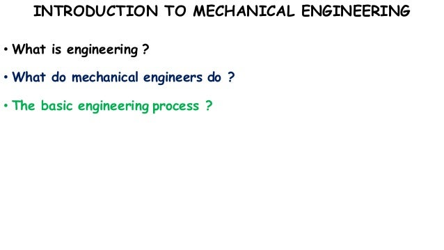 An introduction to the career of a mechanical engineer