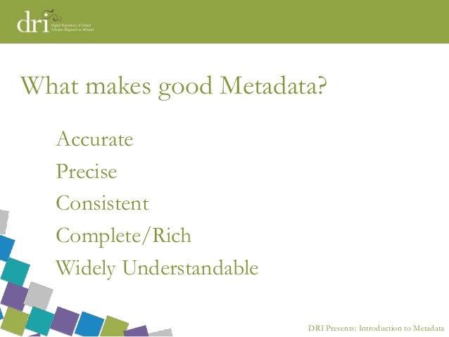 Aileen O Carroll Dri Training Ucc Introduction To Metadata