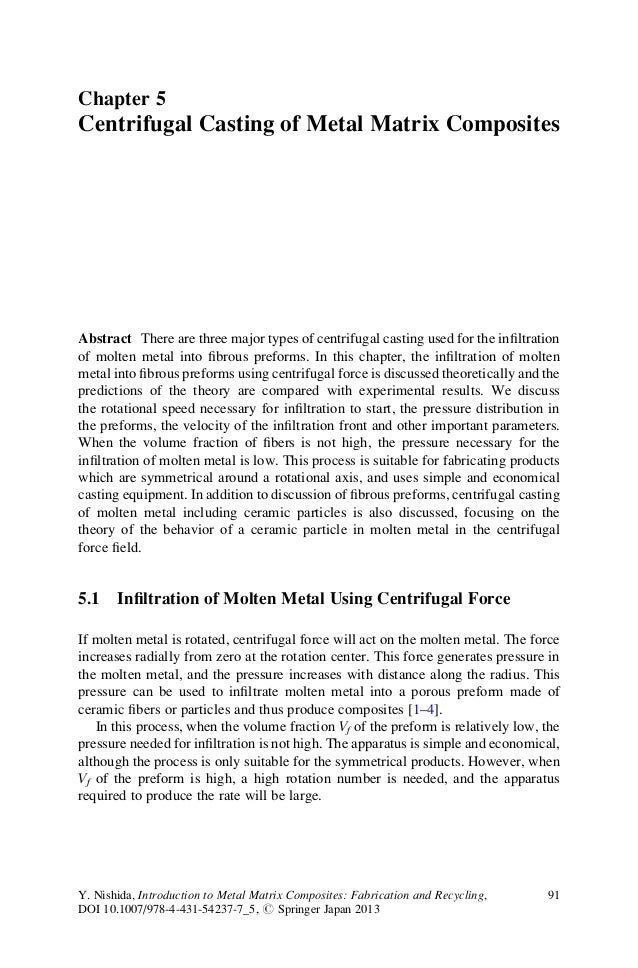 Chapter 5 Centrifugal Casting of Metal Matrix Composites Abstract There are three major types of centrifugal casting used ...
