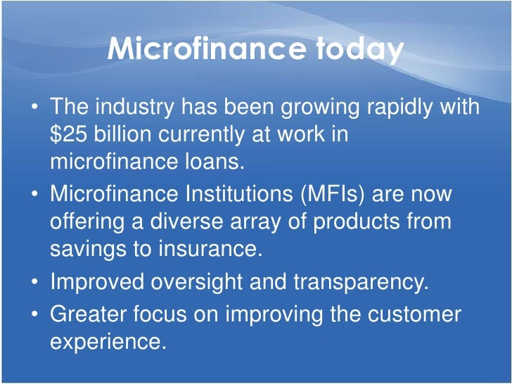 introduction microfinance New indonesian 'branchless banking' and microfinance laws - a catalyst for microfinance growth kpmgcom/id contents introduction of a microfinance law, which are intended as a catalyst for domestic banks to provide basic banking.