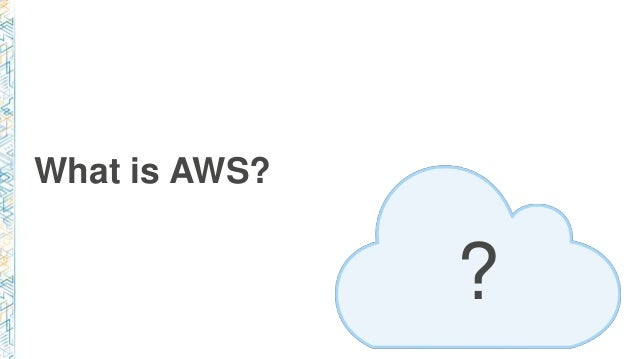 What is AWS? ?