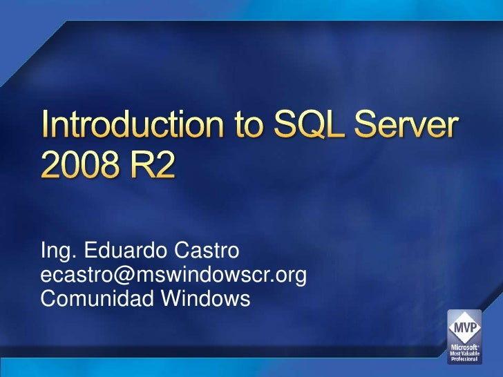 Introduction to microsoft sql server 2008 r2