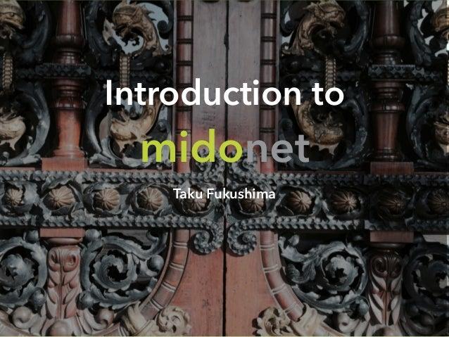 Introduction to midonet Taku Fukushima