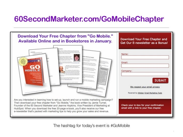 60SecondMarketer.com/GoMobileChapter         The hashtag for today's event is #GoMobile