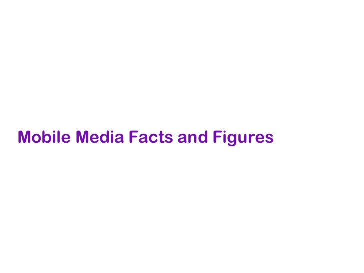 Mobile Media Facts and Figures
