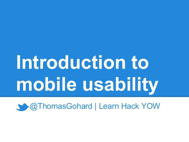 Introduction tomobile usability @ThomasGohard | Learn Hack YOW