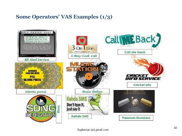 22 Some Operators' VAS Examples (1/3) Saghaeian [at] gmail.com