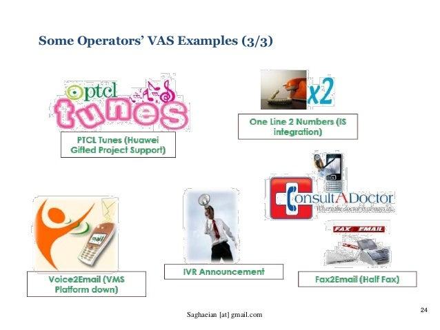 24 Some Operators' VAS Examples (3/3) Saghaeian [at] gmail.com