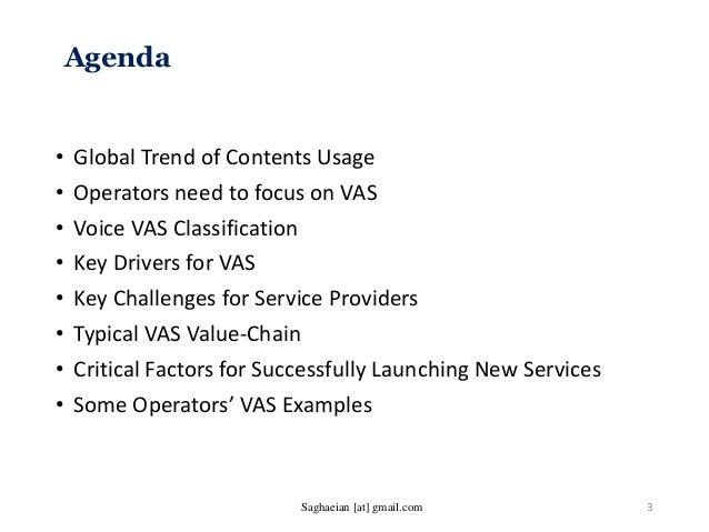 Agenda • Global Trend of Contents Usage • Operators need to focus on VAS • Voice VAS Classification • Key Drivers for VAS ...