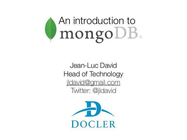 An introduction to Jean-Luc David Head of Technology jldavid@gmail.com Twitter: @jldavid
