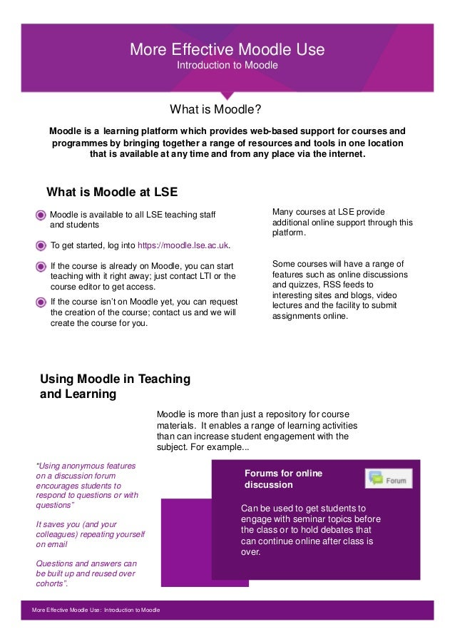 More Effective Moodle Use Introduction to Moodle More Effective Moodle Use: Introduction to Moodle What is Moodle? Moodle ...