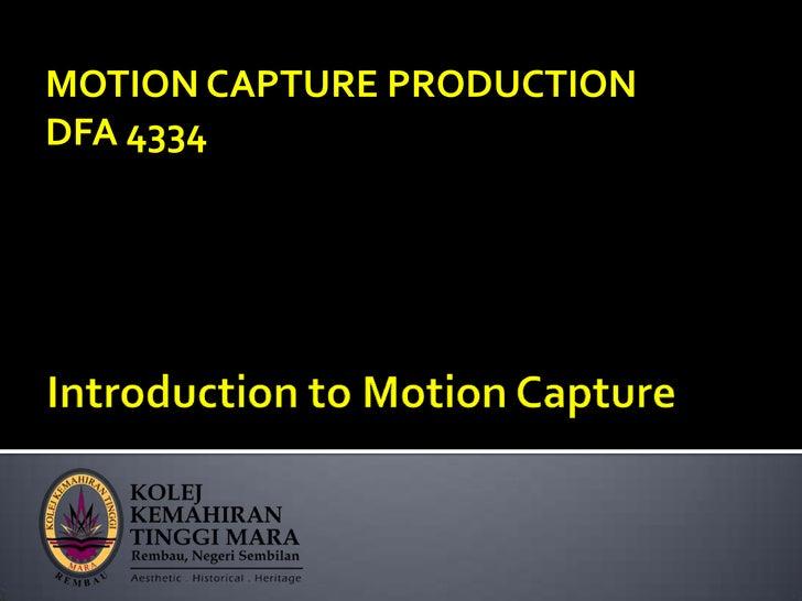 MOTION CAPTURE PRODUCTIONDFA 4334
