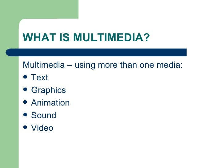 Introduction To Multimedia Slide 3