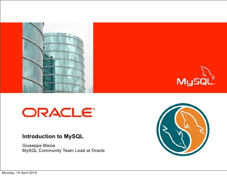 <Insert Picture Here>                 Introduction to MySQL             Giuseppe Maxia             MySQL Community Team Le...