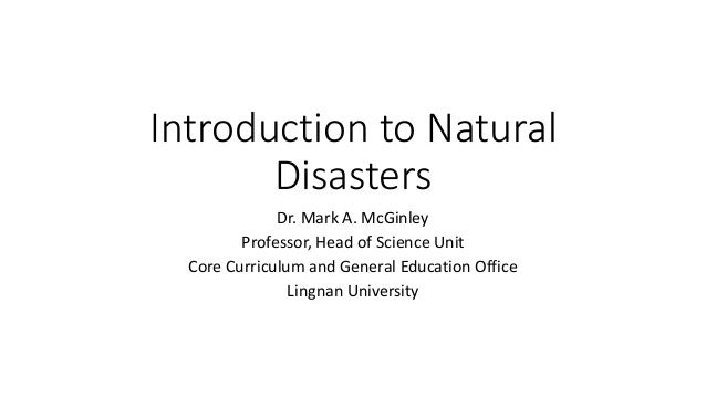 natural disasters essay introduction Natural disasters essay examples 908 total results natural and human disasters in brazil 723 words an introduction to the definition of the term natural hazard.