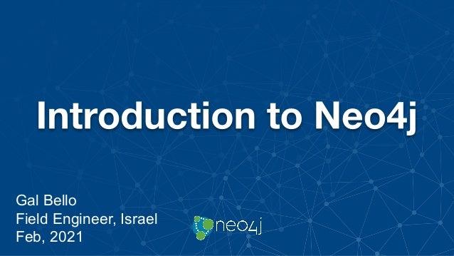 Gal Bello Field Engineer, Israel Feb, 2021