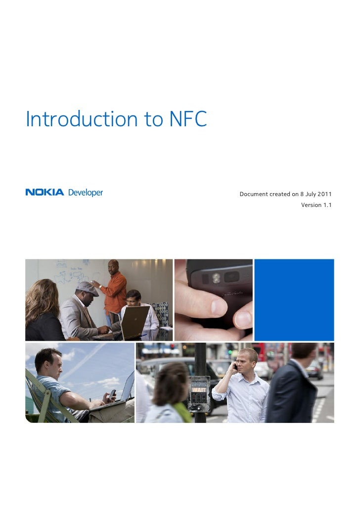 Introduction to NFC                      Document created on 8 July 2011                                          Version ...