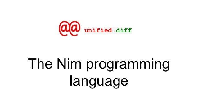 The Nim programming language unified.diff