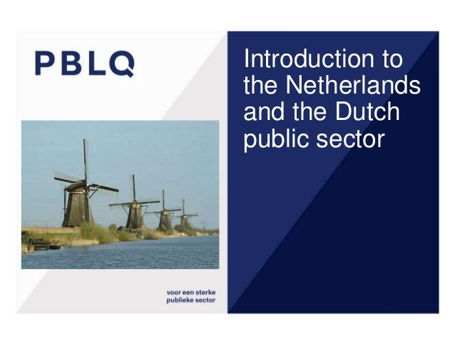 Introduction to the Netherlands and the Dutch public sector