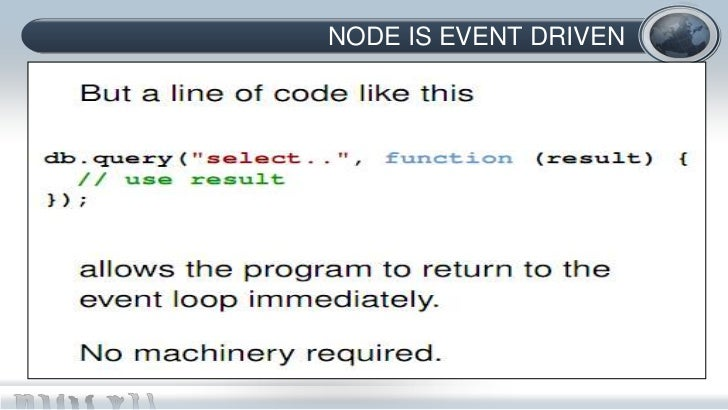 NODE IS EVENT DRIVEN