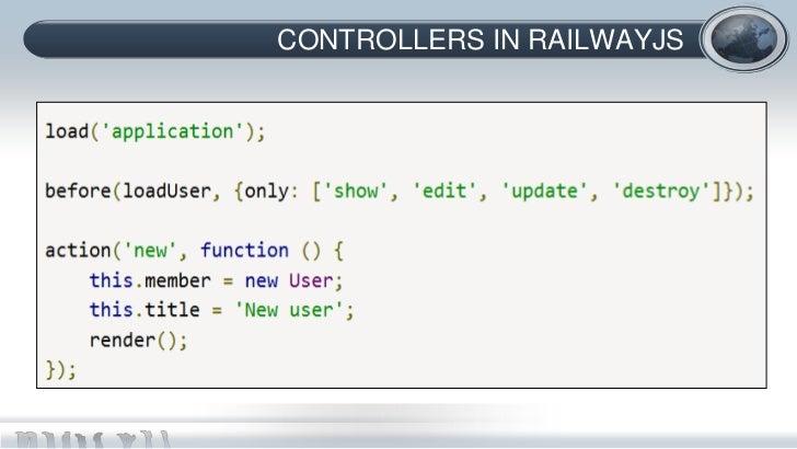 CONTROLLERS IN RAILWAYJS