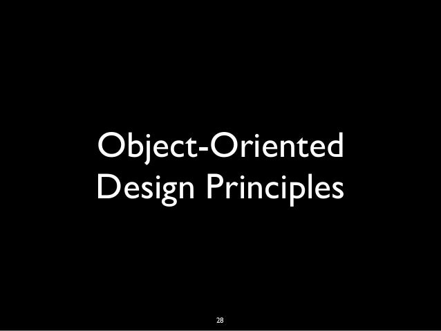 Object-Oriented Design Principles 28