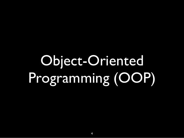 Object-Oriented Programming (OOP) 4