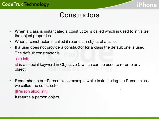 Constructors • When a class is instantiated a constructor is called which is used to initialize the object properties • ...
