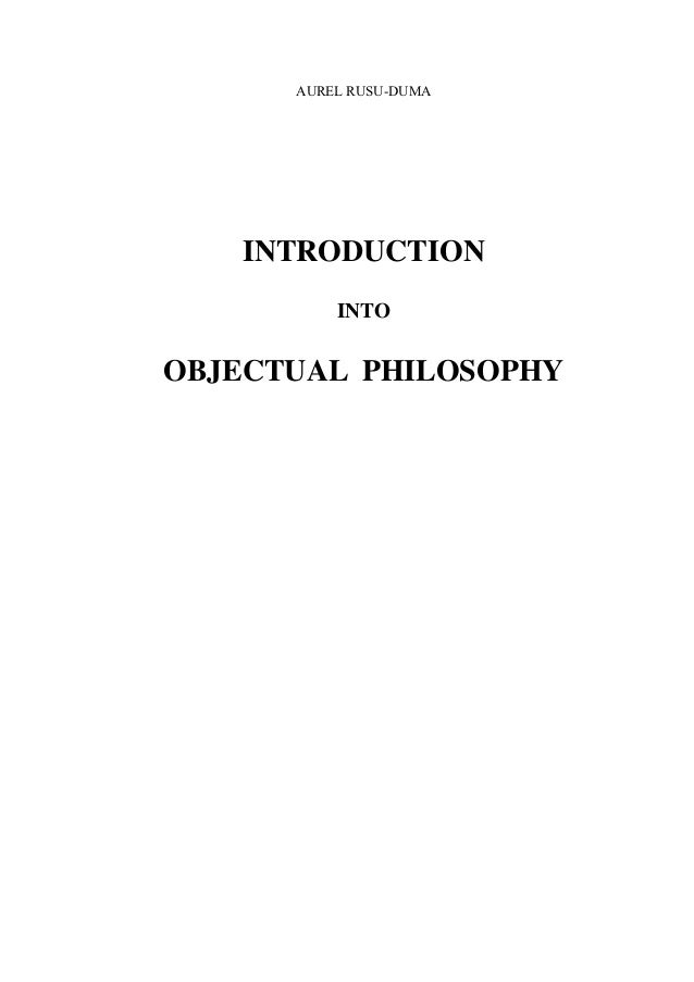 AUREL RUSU-DUMA   INTRODUCTION          INTOOBJECTUAL PHILOSOPHY