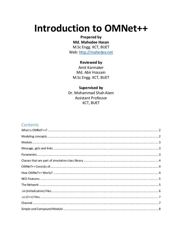 Introduction to OMNet++ Prepared by Md. Mahedee Hasan M.Sc Engg. IICT, BUET Web: http://mahedee.net Reviewed by Amit Karma...