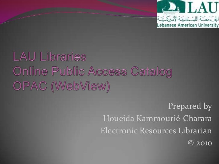 introduction of opac Introduction to libraries: types of library catalogues reference (online public access catalogue do a keyword search for the rrc library record for introduction to library public services (5th edition, 1992.