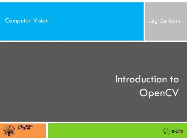 Computer Vision  Luigi De Russis  Introduction to OpenCV