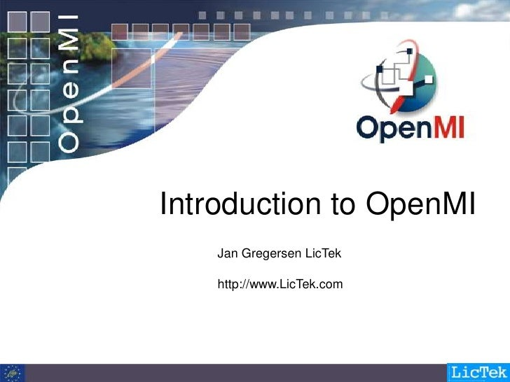 Introduction to OpenMI     Jan Gregersen LicTek      http://www.LicTek.com