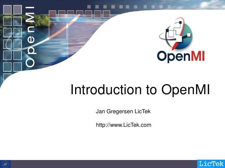 Introduction to OpenMI     Jan Gregersen LicTek      http://www.LicTek.com