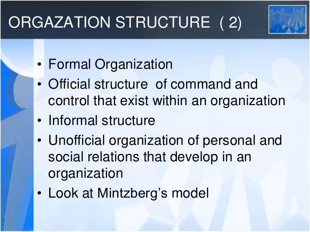 organizational structure to achieve a common goal Your group is going to have some structure whether it chooses to or not  and it can occur in parallel with, at the same time as, your organization's growing  the oldest was formed with the goal of eliminating domestic violence about fifteen.