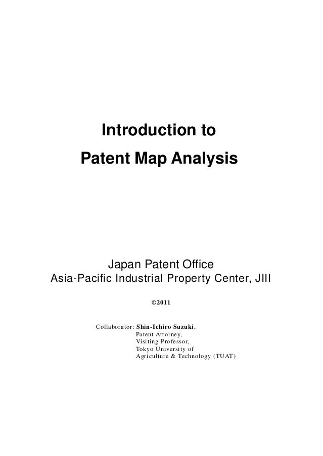 Introduction to      Patent Map Analysis            Japan Patent OfficeAsia-Pacific Industrial Property Center, JIII      ...
