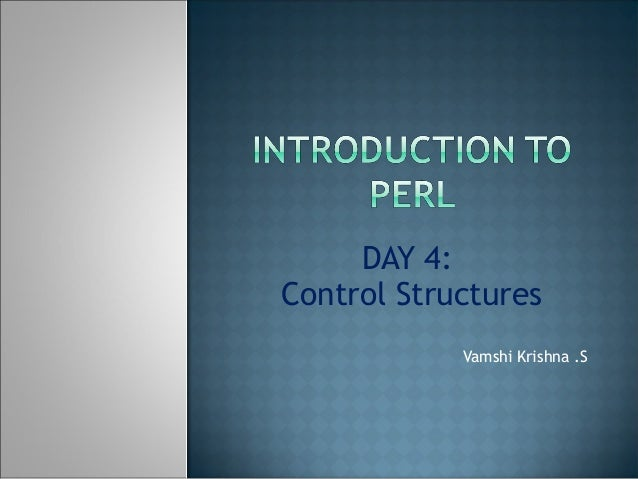 DAY 4: Control Structures Vamshi Krishna .S