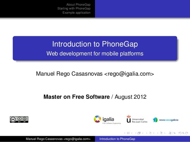 About PhoneGap                   Starting with PhoneGap                      Example application                Introducti...
