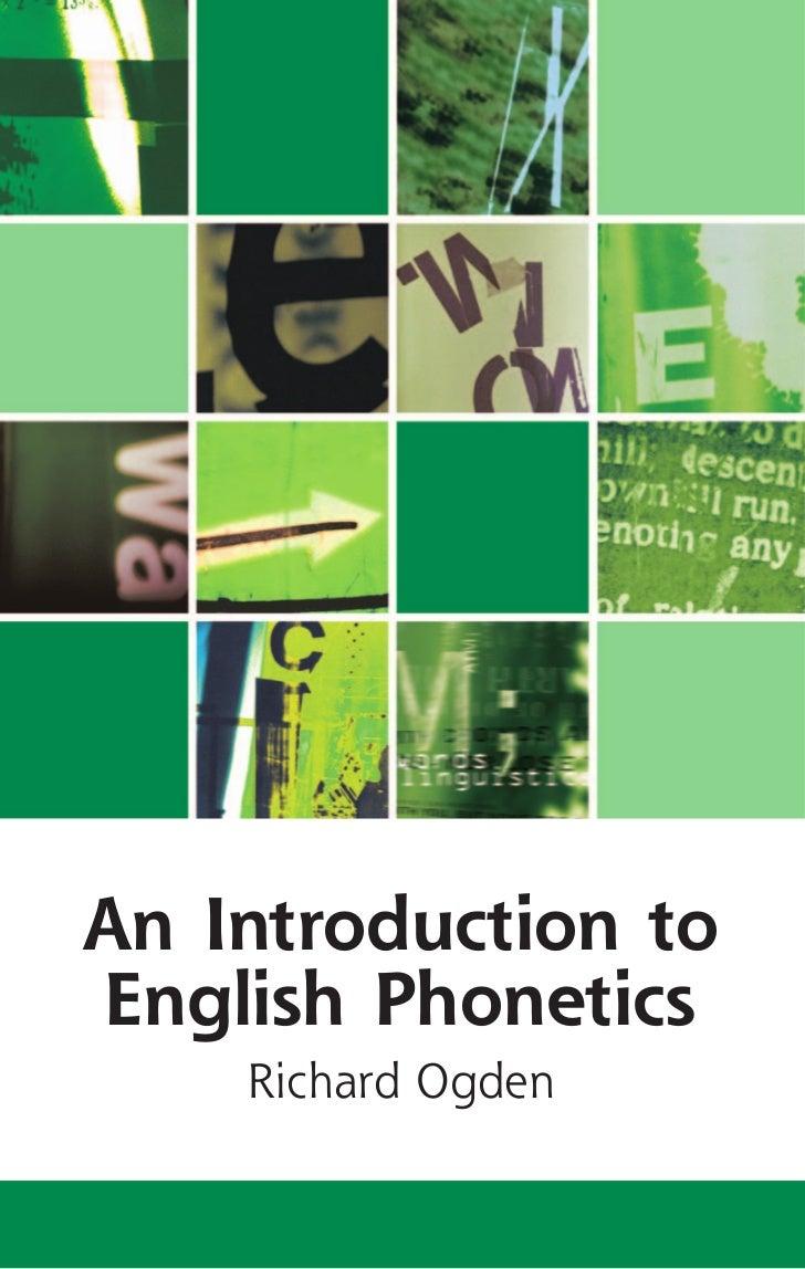 An Introduction toEnglish Phonetics    Richard Ogden