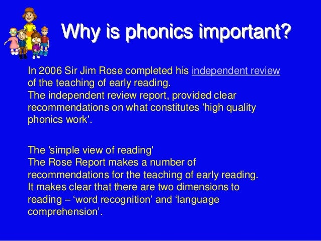 is phonics important Phonological awareness is even important for reading other kinds of writing systems, such as chinese and japanese i was frustrated with phonics.
