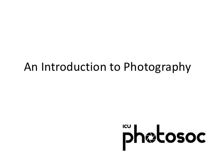 An Introduction to Photography<br />